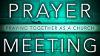War Room Prayer Meeting